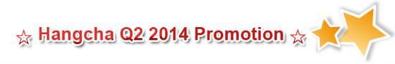 Hangcha Q2 2014 Promotion